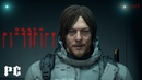 Death Stranding (1) Игра 2020 - ПК - Обзор первый взгляд на русском - Прохождение - PC