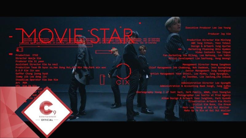 CIX 씨아이엑스 Movie Star M V