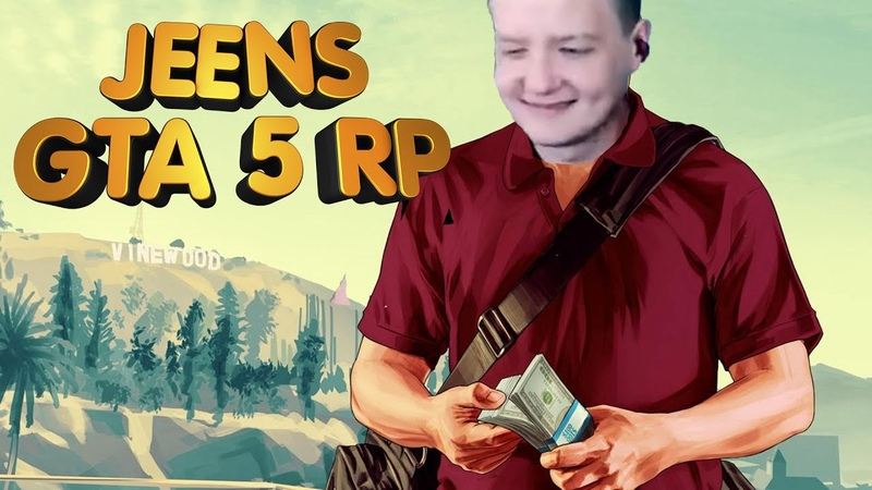 Jeens в GTA 5 RP 6