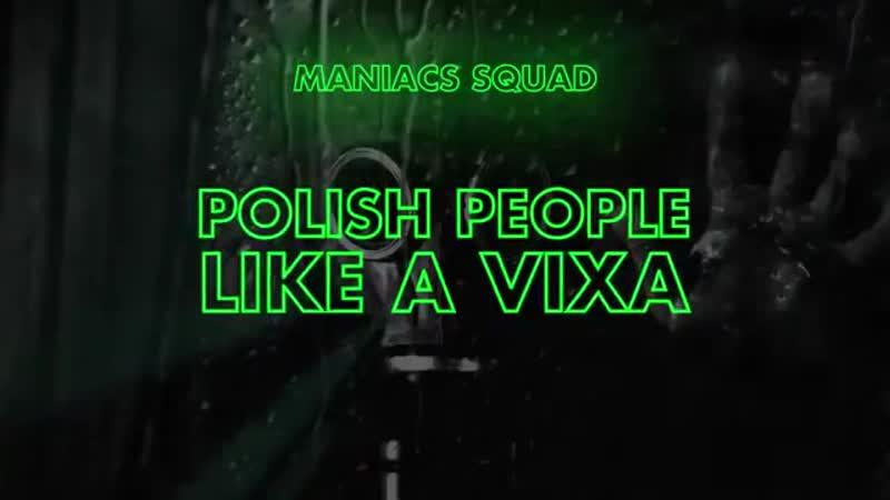 Maniacs Squad Polish People Like A Vixa Original Mix