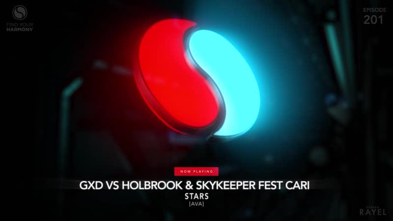 GXD vs Holbrook SkyKeeper feat Cari - Stars